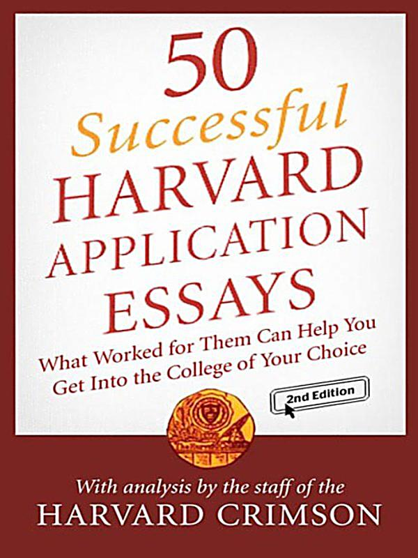 Essay That Got Into Harvard