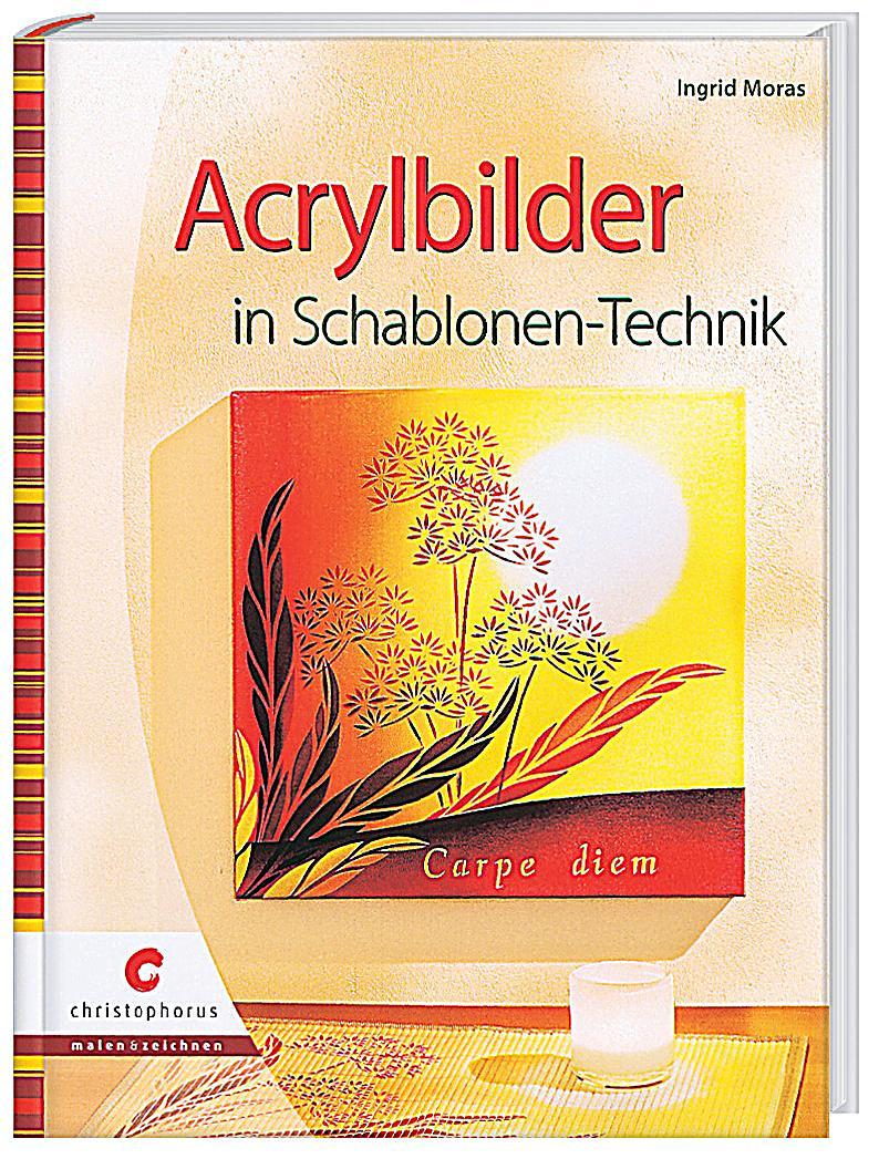 redirecting to artikel buch acrylbilder in schablonen technik 15759886 1. Black Bedroom Furniture Sets. Home Design Ideas