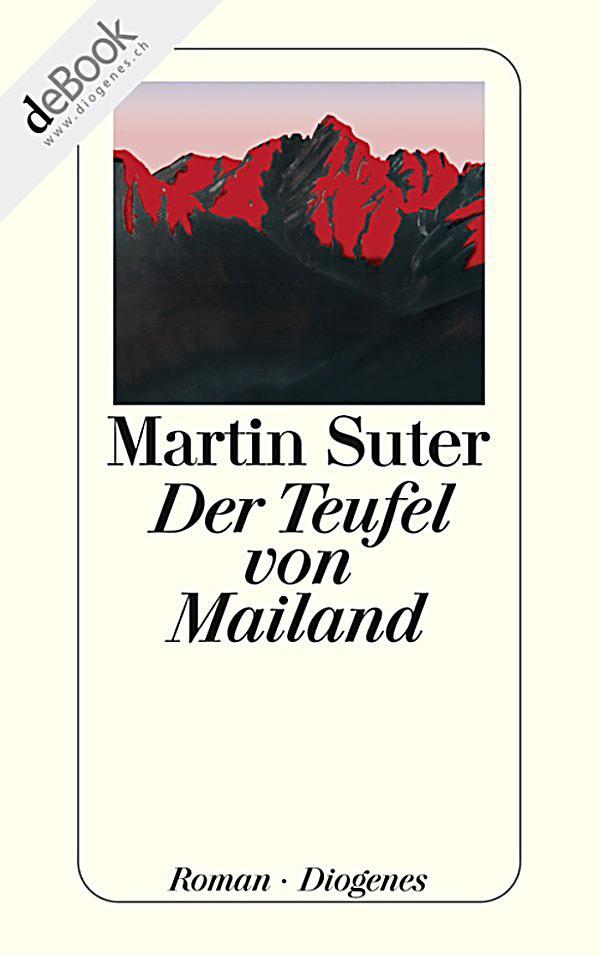 Der Teufel von Mailand, Martin Suter, Unterhaltungsliteratur