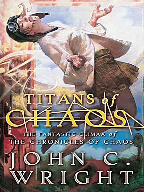 Titans of Chaos Райт Джон читать онлайн, скачать бесплатно.