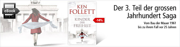 Ken Follett - Kinder der Freiheit