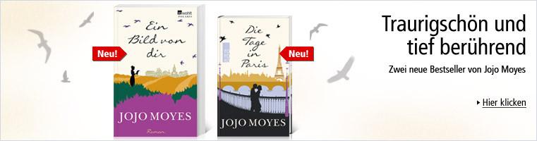 Traurigschön und tief berührend - Neues von Jojo Moyes!