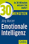30 Minuten Emotionale Intelligenz (eBook)