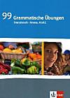 99 grammatische Übungen Französisch A1/A2