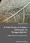 A Field Study of Subject Gateways on Zeitgeschichte