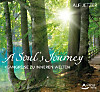 A Soul`s Journey, Audio-CD
