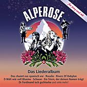 Alperose - Das Liederalbum