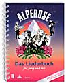 Alperose  - Das Liederbuch für Jung und Alt (Spiralbindung)