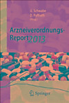 Arzneiverordnungs-Report 2013 (eBook)