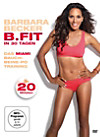 Barbara Becker: B.Fit in 30 Tagen - Das Miami Bauch-Beine-Po Training