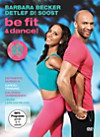 Barbara Becker & Detlef D! Soost: be fit & dance!