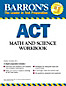 Barron's Math and Science Workbook for the ACT (eBook)