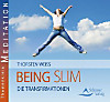 Being Slim, Audio-CD