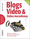 Blogs, Video & Online-Journalismus (eBook)
