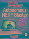 Build Your Own Autonomous NERF Blaster (eBook)