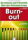 Burn-out: Quintessenz und Prävention (eBook)