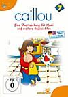 Caillou 7 - Eine Überraschung für Mami und weitere Geschichten