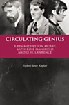 Circulating Genius: John Middleton Murry, Katherine Mansfield and D. H. Lawrence (eBook)