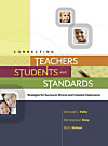 Connecting Teachers, Students, and Standards (eBook)