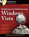 Deploying and Administering Windows Vista Bible, w. CD-ROM