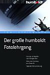 Der grosse Humboldt Fotolehrgang
