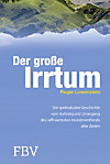 Der grosse Irrtum (eBook)