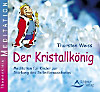 Der Kristallkönig, 1 Audio-CD
