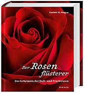 Der Rosenflüsterer