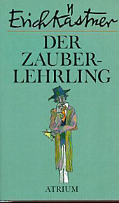 Der Zauberlehrling, Erich Kästner, Weltliteratur & Klassiker