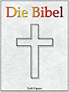 Die Bibel nach Luther - Altes und Neues Testament - Speziell für E-Book-Reader (eBook)