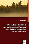 Die Indianerbilder in James Fenimore Coopers 'Leatherstocking Tales'