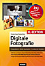 Digitale Fotografie XL-Edition
