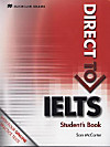 Direct to IELTS: Student's Book with Website Component (without Key)