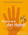 Du hast es in der Hand!