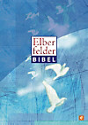 Elberfelder Bibel - Altes und Neues Testament (eBook)