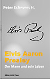 Elvis Aaron Presley (eBook)