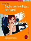 Emotionale Intelligenz für Frauen (eBook)