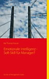 Emotionale Intelligenz - Soft Skill für Manager? (eBook)