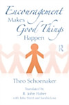 Encouragement Makes Good Things Happen (eBook)