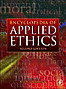 Encyclopedia of Applied Ethics, 4 Volumes