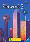 English Network, New edition: Bd.3 Kursbuch, m. CD-ROM u. 2 Audio-CDs