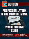 EZ Guides: Professor Layton and the Miracle Mask Walkthrough Guide (eBook)