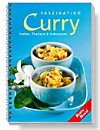 Faszination Curry - Indien, Thaliand und Indonesien