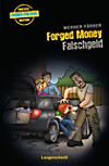 Forged Money - Falschgeld