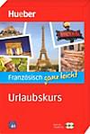 Französisch ganz leicht - Urlaubskurs, m. 2 Audio-CDs