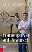 Frauenpower auf Arabisch (eBook)