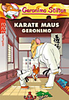 Geronimo Stilton - Karate Maus Geronimo