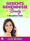Gesichtsgeheimnisse Beauty (eBook)