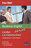 Grosser Lernwortschatz Business English aktuell