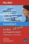 Grosser Lernwortschatz Französisch aktuell